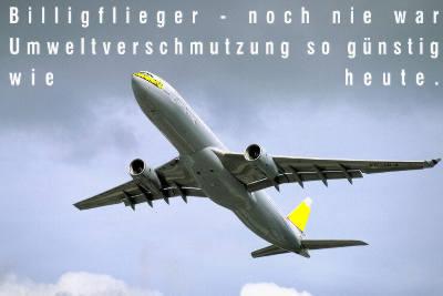 Billigflieger - noch nie war Umweltverschmutzung so guenstig